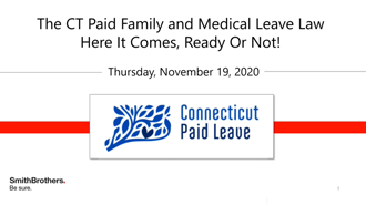The CT Paid Family and Medical Leave Webinar